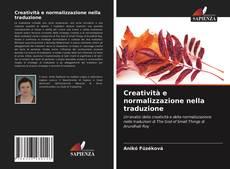 Обложка Creatività e normalizzazione nella traduzione