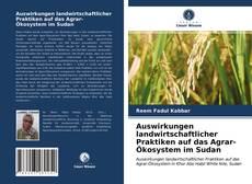 Bookcover of Auswirkungen landwirtschaftlicher Praktiken auf das Agrar-Ökosystem im Sudan