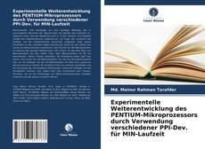 Bookcover of Experimentelle Weiterentwicklung des PENTIUM-Mikroprozessors durch Verwendung verschiedener PPI-Dev. für MIN-Laufzeit
