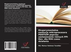 Capa do livro de Eksperymentalna ewolucja mikroprocesora PENTIUM poprzez zastosowanie różnych PPI Dev. dla MIN czasu działania