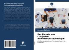 Der Einsatz von Computer-Informationstechnologie kitap kapağı