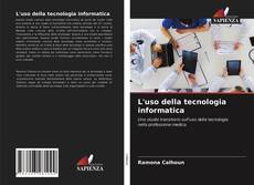 L'uso della tecnologia informatica kitap kapağı