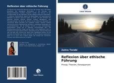 Reflexion über ethische Führung的封面