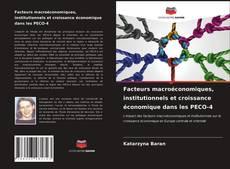 Capa do livro de Facteurs macroéconomiques, institutionnels et croissance économique dans les PECO-4