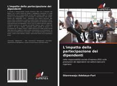L'impatto della partecipazione dei dipendenti kitap kapağı