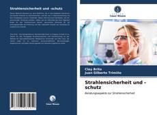 Strahlensicherheit und -schutz的封面