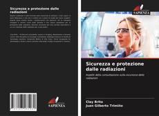 Bookcover of Sicurezza e protezione dalle radiazioni