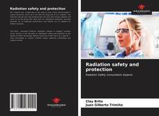 Обложка Radiation safety and protection