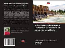 Capa do livro de Médecine traditionnelle iranienne et chinoise et génomes végétaux