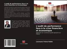 Bookcover of L'audit de performance face à la crise financière et économique