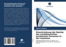 Bookcover of Einschränkung der Rechte der schuldnerischen juristischen Personen in der Insolvenz