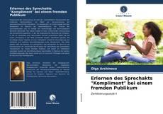 """Bookcover of Erlernen des Sprechakts """"Kompliment"""" bei einem fremden Publikum"""