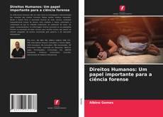Borítókép a  Direitos Humanos: Um papel importante para a ciência forense - hoz