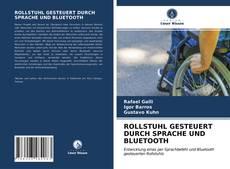 Bookcover of ROLLSTUHL GESTEUERT DURCH SPRACHE UND BLUETOOTH