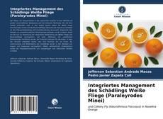 Integriertes Management des Schädlings Weiße Fliege (Paraleyrodes Minei)的封面