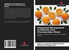 Integrated Management of Whitefly Pest (Paraleyrodes Minei) kitap kapağı