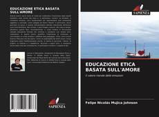 Capa do livro de EDUCAZIONE ETICA BASATA SULL'AMORE