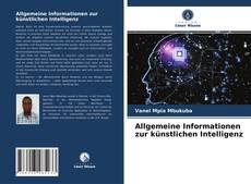 Allgemeine Informationen zur künstlichen Intelligenz的封面