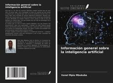 Portada del libro de Información general sobre la inteligencia artificial