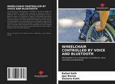 WHEELCHAIR CONTROLLED BY VOICE AND BLUETOOTH的封面