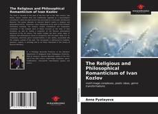 Portada del libro de The Religious and Philosophical Romanticism of Ivan Kozlov
