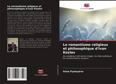 Portada del libro de Le romantisme religieux et philosophique d'Ivan Kozlov