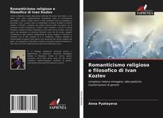 Portada del libro de Romanticismo religioso e filosofico di Ivan Kozlov