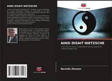 Bookcover of AINSI DISAIT NIETZSCHE