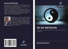 Bookcover of ZO ZEI NIETZSCHE