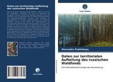 Daten zur territorialen Aufteilung des russischen Waldfonds kitap kapağı