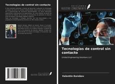 Bookcover of Tecnologías de control sin contacto