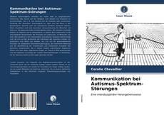 Kommunikation bei Autismus-Spektrum-Störungen的封面