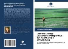 Buchcover von Diskurs-Dialog: Grassroots-Perspektive auf nachhaltige Entwicklung