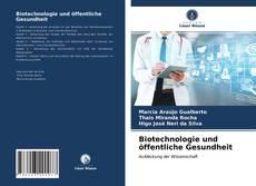 Portada del libro de Biotechnologie und öffentliche Gesundheit