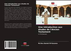 Une introduction aux études de l'Ancien Testament kitap kapağı