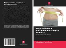 Couverture de Respondendo à obesidade na atenção primária