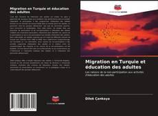 Portada del libro de Migration en Turquie et éducation des adultes
