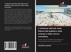 Copertina di L'influenza dell'età nella fiducia del pubblico nella scienza e nella ricerca scientifica