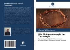 Borítókép a  Die Phänomenologie der Tautologie - hoz