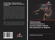 Capa do livro de Vittimologia, vittimizzazione e accesso delle vittime alla giustizia in Nigeria