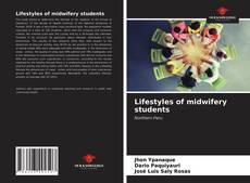 Bookcover of Lifestyles of midwifery students