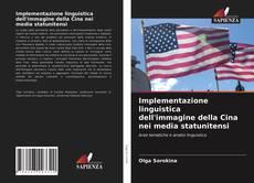 Buchcover von Implementazione linguistica dell'immagine della Cina nei media statunitensi