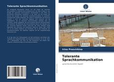 Bookcover of Tolerante Sprachkommunikation