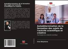Обложка Autodétermination de la formation des sujets de l'activité scientifique et créative
