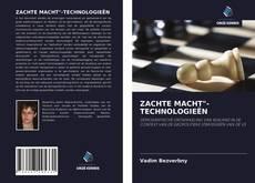 """Buchcover von ZACHTE MACHT""""-TECHNOLOGIEËN"""