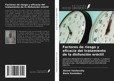 Portada del libro de Factores de riesgo y eficacia del tratamiento de la disfunción eréctil