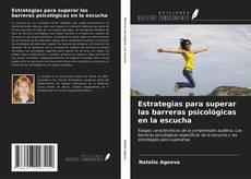 Capa do livro de Estrategias para superar las barreras psicológicas en la escucha