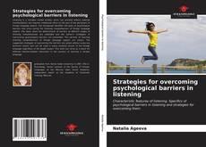 Capa do livro de Strategies for overcoming psychological barriers in listening