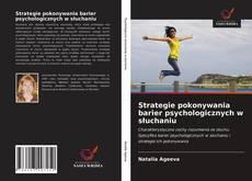 Portada del libro de Strategie pokonywania barier psychologicznych w słuchaniu