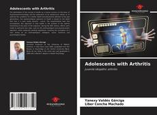 Bookcover of Adolescents with Arthritis